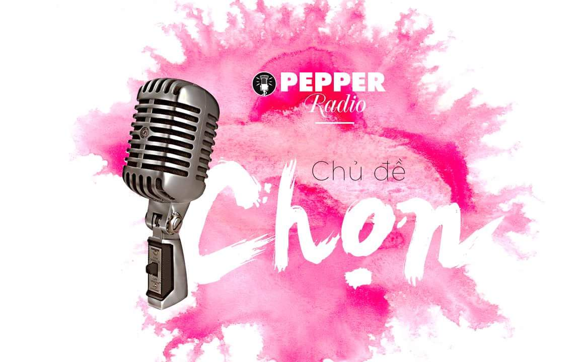 Pepper Radio kỳ 5